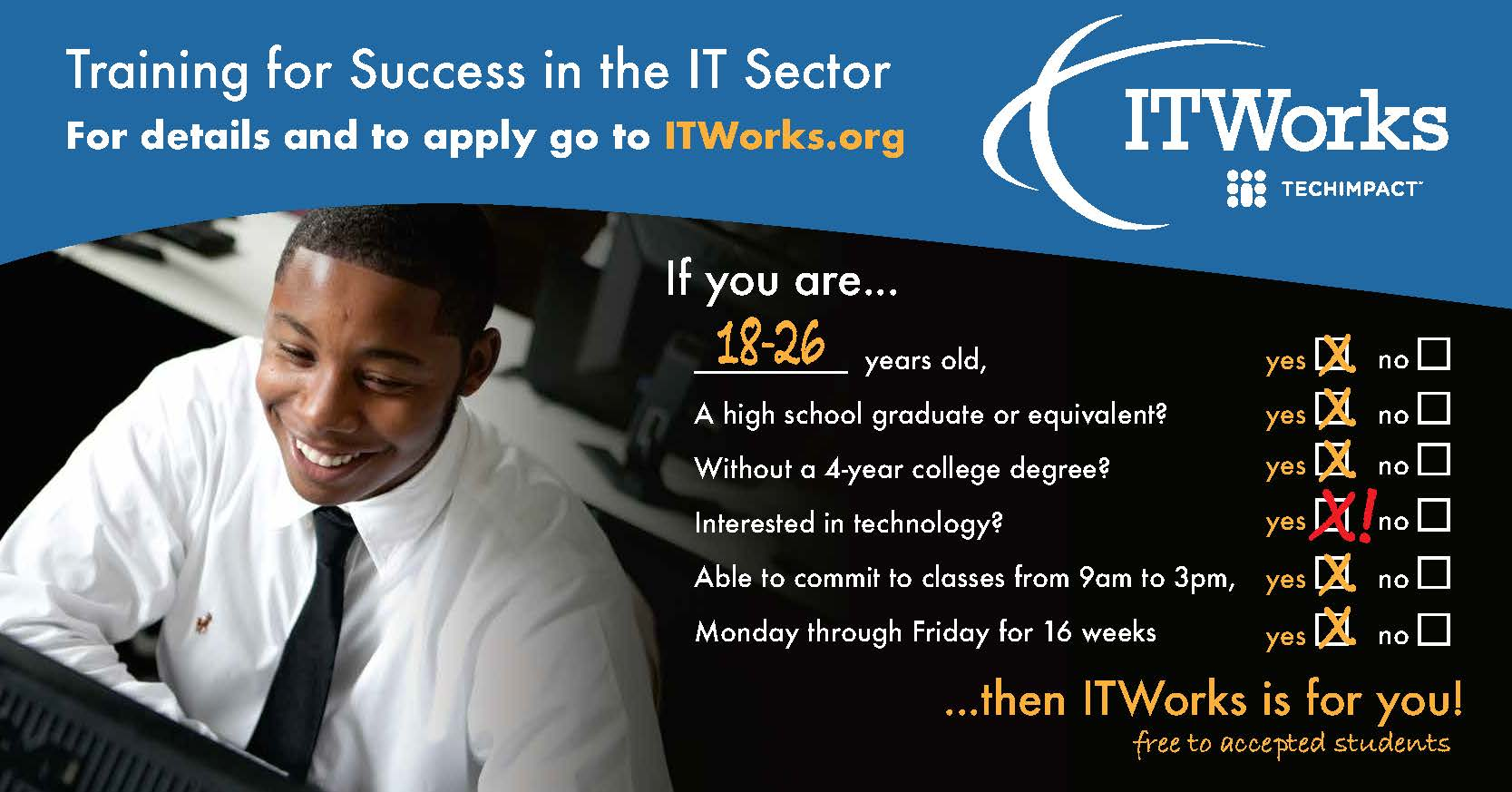 Train for Success in the IT Sector. Apply at: ITWorks.org