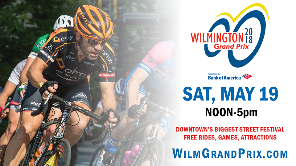 The Wilmington Grand Prix Criterium Races take place Saturday, May 19.