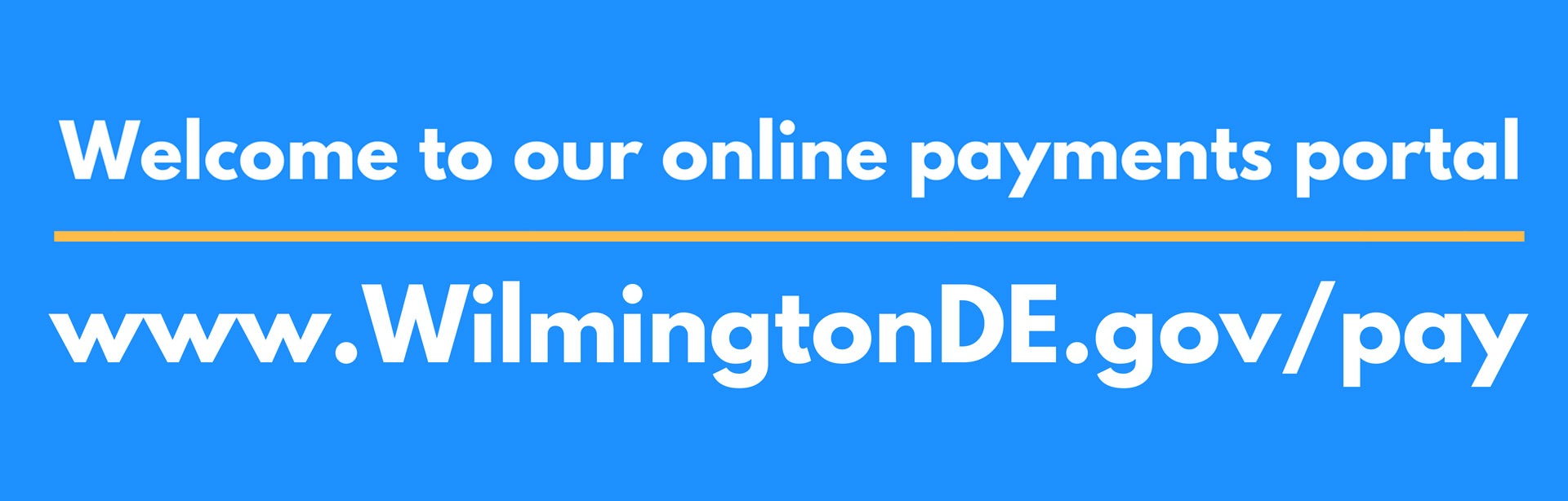Pay online at www.wilmingtonde.gov/pay